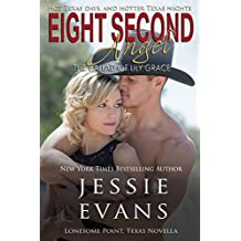 Eight Second Angel: The Ballad of Lily Grace (Lonesome Point, Texas Book 7) (English Edition)