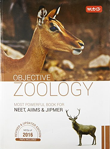 Objective Zoology for NEET/AIIMS/JIPMER/AMU other PMTs 2016 (Revised and Updated Edition)