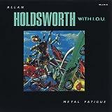 Songtexte von Allan Holdsworth - Metal Fatigue