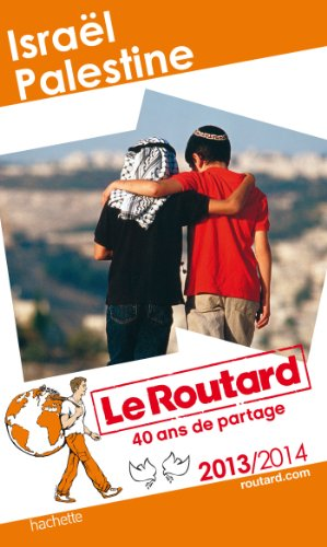 Le Routard Israël, Palestine 2013/2014
