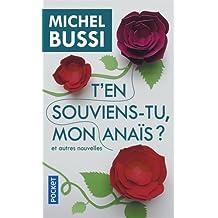T'en souviens-tu, mon Anaïs ? de Michel Bussi