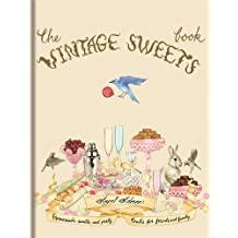 The Vintage Sweets Book (English Edition)