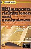 Bilanzen richtig lesen und analysieren. Kompaktwissen Nr. 32