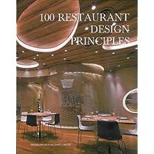100 Restaurants Design Principles