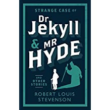Strange Case of Dr Jekyll and Mr Hyde and Other Stories (Alma Classics)