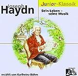 Joseph Haydn: Sein Leben - seine Musik (Eloquence Junior - Klassik)
