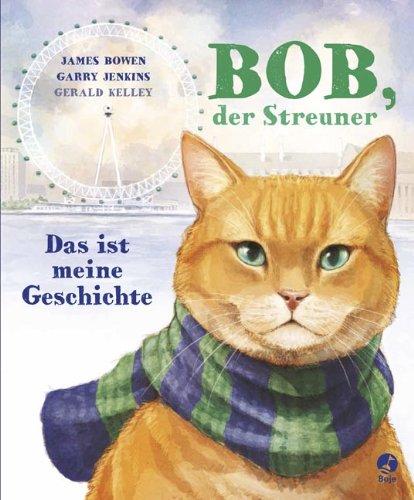 Buchseite und Rezensionen zu 'Bob, der Streuner - Das ist meine Geschichte' von James Bowen