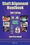 Shaft Alignment Handbook (Mechanical Engineering) (English Edition)