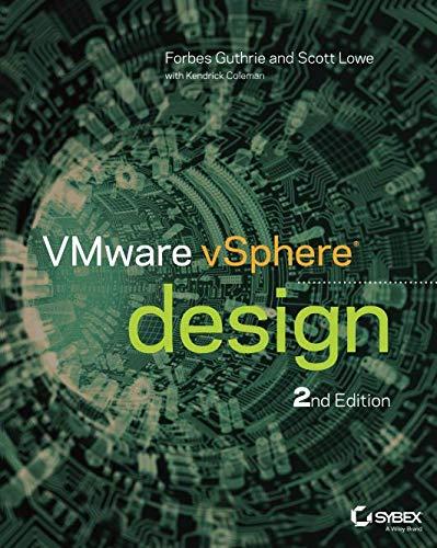 VMware vSphere Design, 2nd Edition por Forbes Guthrie