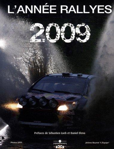 L'Année rallyes 2009 : Championnat du Monde des Rallyes