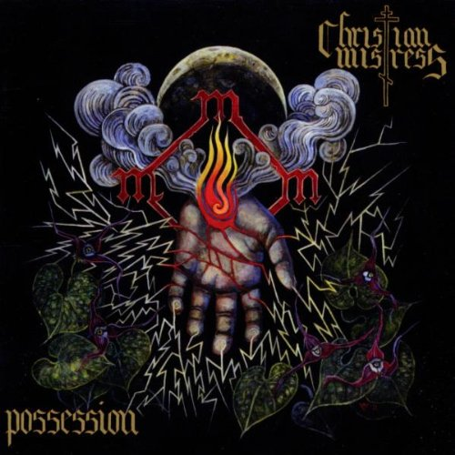Christian Mistress: Possession (Audio CD)