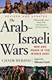 The Arab-Israeli Wars: War and Peace in the Middle East (Vintage)