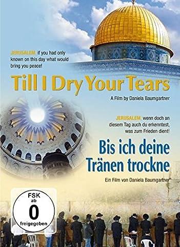 Bis ich deine Tränen trockne - Till I Dry Your