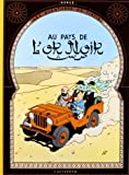 Les Aventures de Tintin : Au Pays de l'Or noir : Edition fac-similé en couleurs (Facsimile Petit)