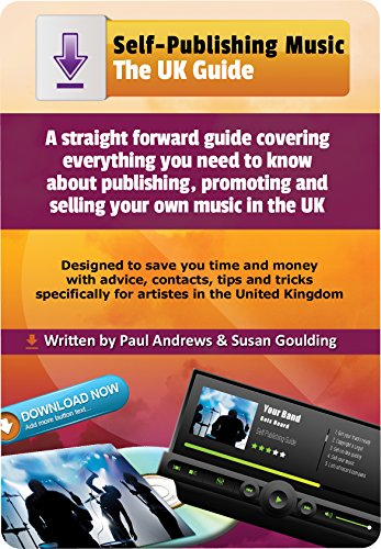 Self-Publishing Music: The UK Guide (English Edition)
