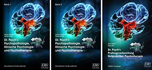 Dr. Psych's Psychopathologie, Klinische Psychologie und Psychotherapie, Bd. 1 und Bd. 2 sowie Dr. Psych's Prüfungsvorbereitung für Heilpraktiker: Paket mit 3 Büchern