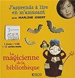 J'apprends à lire - La magicienne de la bibliothèque