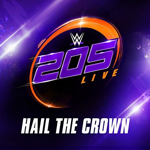 Hail the Crown (205 Live)