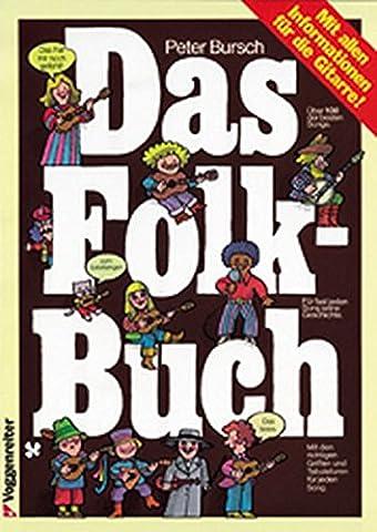 Das Folk - Buch: Mit allen Informationen für die