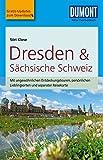 DuMont Reise-Taschenbuch Reiseführer Dresden & Sächsische Schweiz: mit praktischen Downloads aller Karten und Grafiken (DuMont Reise-Taschenbuch E-Book)