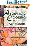 Ayurvedic Cooking for Westerners: Fam...