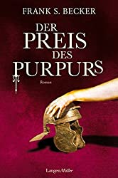 Der Preis des Purpurs: Roman