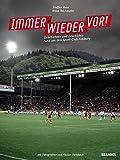 Produkt-Bild: Immer wieder vor! Geschichten und Geschichte rund um den Sport-Club Freiburg