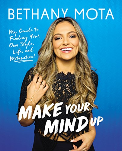Make Your Mind Up por Bethany Mota