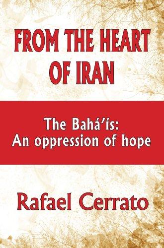 From the Heart of Iran (English Edition) por Rafael  Cerrato