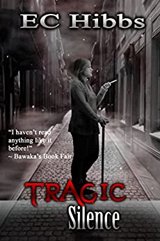 Tragic Silence by [Hibbs, E. C.]