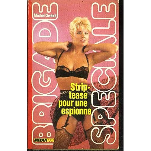 Strip tease pour une espionne
