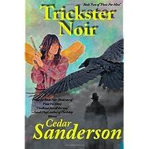 Trickster Noir (Pixie for Hire) (Volume 2) Paperback April 29, 2014