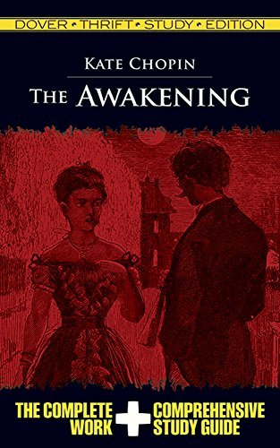 The Awakening (Dover Thrift Study Edition) by Kate Chopin (2010-08-27)