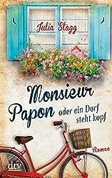 Monsieur Papon oder ein Dorf steht kopf: Roman