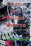 Cuentos de la Navidad Moderna: Diferentes versiones del mismo milagro.