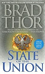 State of the Union by Brad Thor (2007-02-27)