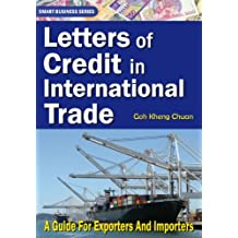Letters of Credit In International Trade: A Guide for Exporters and Importers (English Edition)