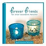 Minibuch - forever friends: Das kleine Buch der Freundschaft