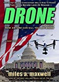 Drone: A Short Story Thriller  -- The Secret Behind The President's Rise To Power (State Of Reason Mystery, A Prequel) (English Edition)