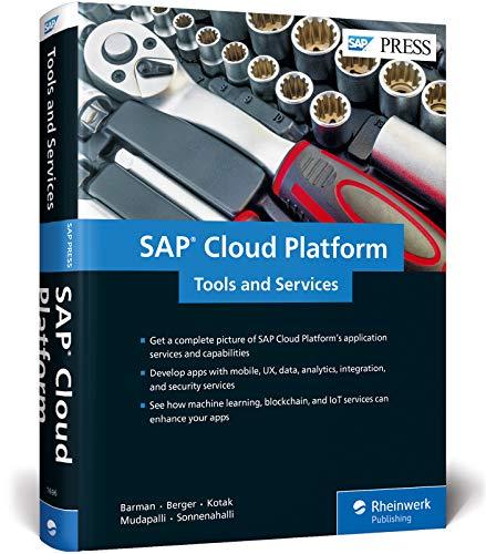 SAP Cloud Platform: Tools and Services (SAP PRESS: englisch)