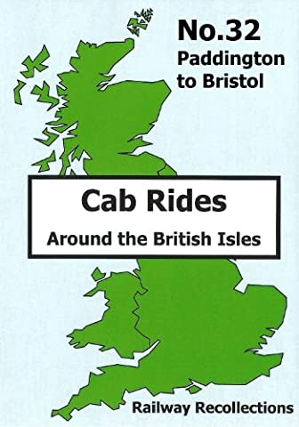 Cab Ride No. 32 Dvd - Paddington, London to Bristol (1980s Classic Cab Rides - HST Power-Car No. 43179) Kingfisher Productions