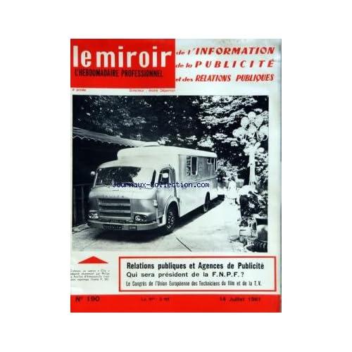 MIROIR DE L'INFORMATION DE LA PUBLICITE ET DES RELATIONS PUBLIQUES (LE) [No 190] du 14/07/1961