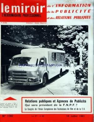 MIROIR DE L'INFORMATION DE LA PUBLICITE ET DES RELATIONS PUBLIQUES (LE) [No 190] du 14/07/1961 PDF Books