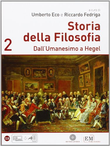Storia della filosofia. Per le Scuole superiori: 2