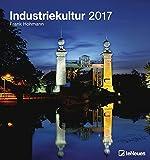Industriekultur 2017 - Fotokalender, Städtekalender, Ruhrgebietkalender  -  45 x 48 cm