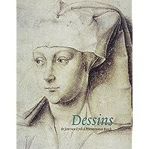 Dessins de Jan van Eyck à Hieronymus Bosch