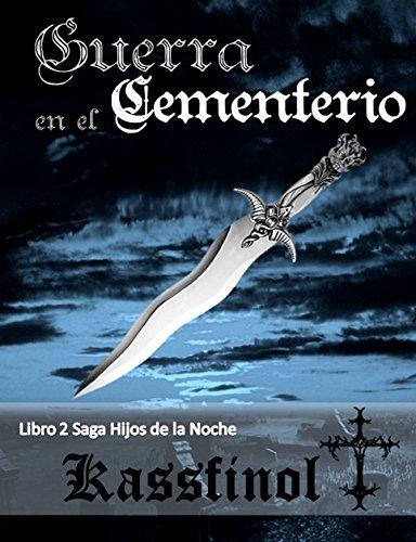 Guerra en el Cementerio (Hijos de la Noche nº 2)
