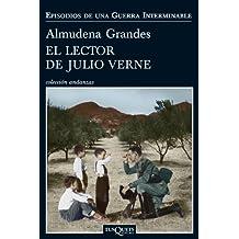 El lector de Julio Verne : la guerrilla del Cencerro y el Trienio del terror. Jaén, Sierra Sur, 1947-1949 (Episodios de una guerra interminable, Band 8)