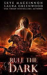 Rule the Dark (Seven Wardens Book 7)