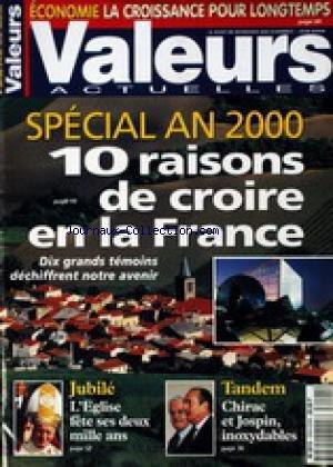 UNION FRANCAISE (L') - ECONOMIE - LA CROISSANCE POUR LONGTEMPS - SPECIAL AN 2000 - 10 RAISONS DE CROIRE EN LA FRANCE.
